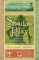 Barbara Ismael Shadow Play