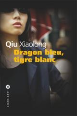 Qiu Xiaolong Dragon bleu, tigre blanc.
