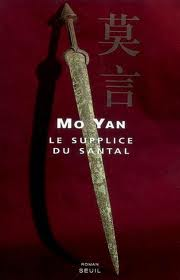 Mo Yan Le supplice du santal