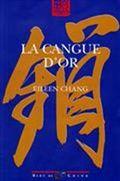 Eileen Chang la cangue d'or