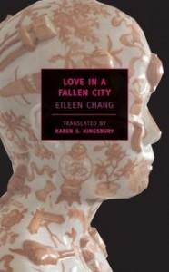 Eileen Chang love in a fallen city