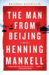 Henning Mankell The man from Beijing